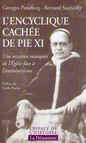 En ligne téléchargement L'encyclique cachée de Pie XI pdf ebook