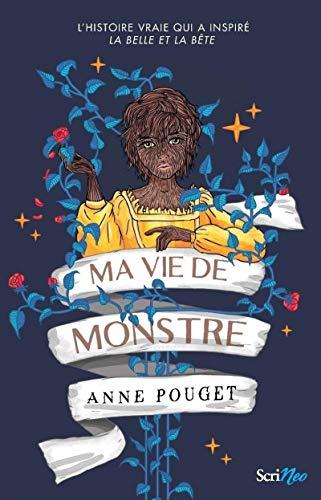 Ma vie de monstre par Anne Pouget