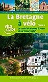 BRETAGNE A VELO-LE CANAL DE NANTES A BREST T2...