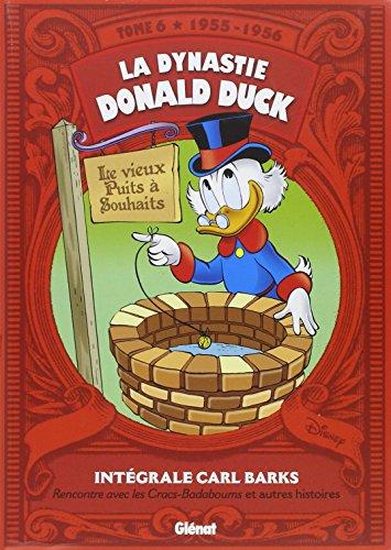 La dynastie Donald Duck, Tome 6 : Rencontre avec les Cracs-badaboums et autres histoires