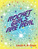 Rocket Girls Are Real (English Edition)