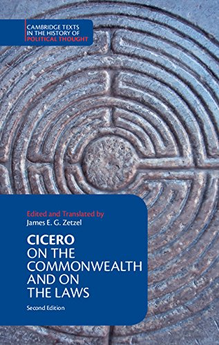 Cicero: On the Commonwealth and On the Laws (Cambridge Texts in the History of Political Thought)