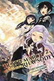 Death March to the Parallel World Rhapsody, Vol. 2 (light novel) (Death March to the Parallel World Rhapsody (light novel), Band 2)