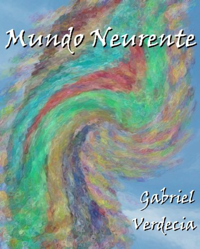 Mundo Neurente (Spanish Edition)