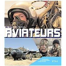 Aviateurs : Au coeur de l'action