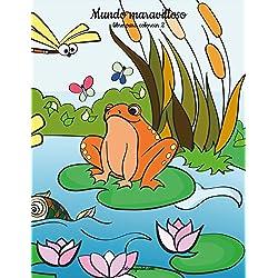 Mundo maravilloso libro para colorear 2: Volume 2
