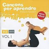 Cançons Per Aprendre: 0-3 Anys - Volumen 1