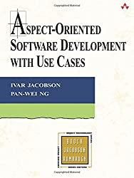 Aspect-Oriented Software Development with Use Cases (Addison-Wesley Object Technology (Paperback))