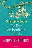 De l'art du bonheur Nouvelle édition 2010 - L'Iconoclaste - 07/10/2010