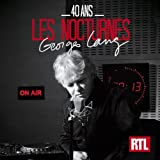 40 ans - Nocturnes RTL Georges Lang
