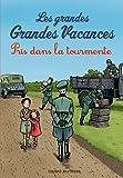 Telecharger Livres Les grandes grandes vacances Tome 02 Pris dans la tourmente (PDF,EPUB,MOBI) gratuits en Francaise