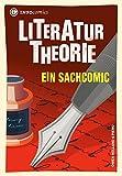 Literaturtheorie: Ein Sachcomic (Infocomics)
