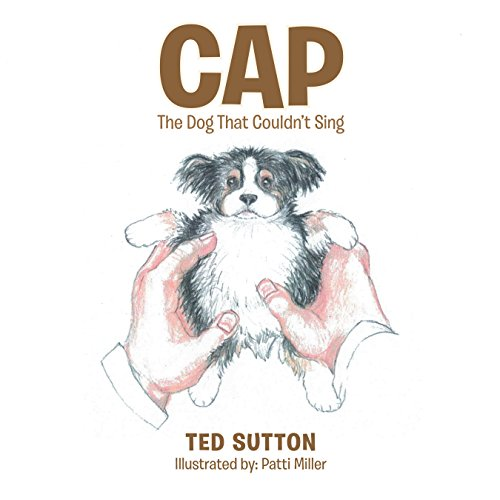 Cap: The Dog That Couldn'T Sing (English Edition) -