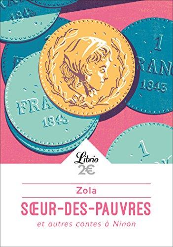 Soeur-des-Pauvres : Et autres contes à Ninon par Emile Zola