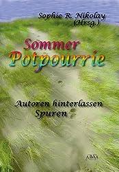 Sommer Potpourrie - Sonderformat Großschrift, Autoren hinterlassen Spuren