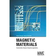 Magnetic Materials: Fundamentals, Properties and Applications