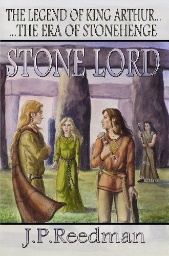 ebook: Stone Lord: The Legend of King Arthur (The Era Of Stonehenge Book 1) (B009XTYEJW)