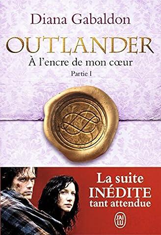 Outlander, Tome 8 : A l'encre de mon coeur :