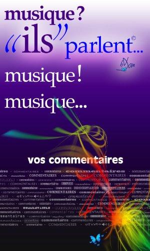 musique ?!... ils parlent (ils parlent t. 27) (French Edition)
