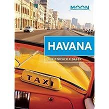 Moon Havana (Moon Handbooks) by Christopher P. Baker (2015-05-12)
