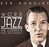 Songtexte von Ken Nordine - Word Jazz: The Complete 1950s Recordings