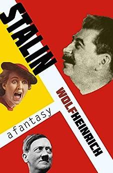 Stalin by [Heinrich, Wolf]