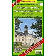 Radwander- und Wanderkarte Dahlener Heide, Wermsdorfer Wald und Umgebung: Ausflüge zwischen Torgau, Oschatz, Mügeln, Wurzen, Grimma, Wermsdorf und Belgern. 1:50000 (Schöne Heimat)