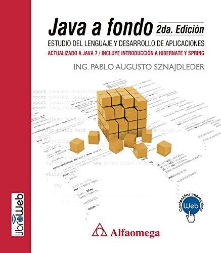 Java a fondo - estudio del lenguaje y desarrollo de aplicaciones - 2a ed. (Spanish Edition)