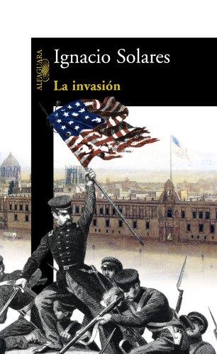 Descargar Libro La invasión (HISPANICA) de Ignacio Solares
