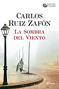 La Sombra del Viento par Carlos Ruiz Zafón