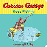 Curious George Goes Fishing by Margret Rey (2016-01-12)