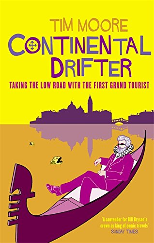 continental-drifter-taking-the-low-road-with-the-first-grand-tourist