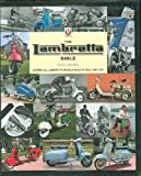 The Lambretta Bible: Covers All Lambretta Models Built in Italy - 1947-1971 (Bible)
