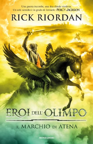 Eroi dell'Olimpo - 3. Il marchio di Atena