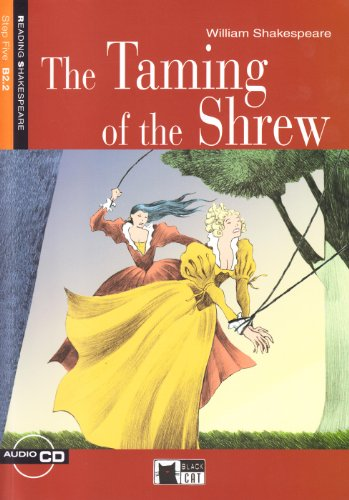 The taming of the shrew. Con audiolibro. CD Audio (Reading and training) por William Shakespeare