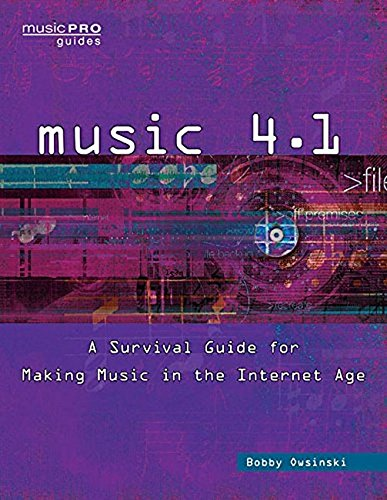 P D F Music 4 1 A Survival Guide For Making Music In The Internet Age Music Pro Guides Full Pages By Bobby Owsinski 6tf7u6g8n98mo