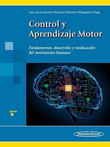 Control y Aprendizaje Motor por Roberto Cano de la Cuerda / Rosa Mª Martínez Piédrola / Juan Carlos Miangolarra Page
