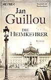 Die Heimkehrer: Band 3 - Roman (Brückenbauer-Serie, Band 3) - Jan Guillou