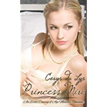 Princess Miri: An Erotic Coming of Age Monster Romance by Cerys du Lys (2013-03-10)