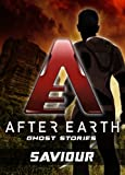 Saviour - After Earth: Ghost Stories (Short Story)