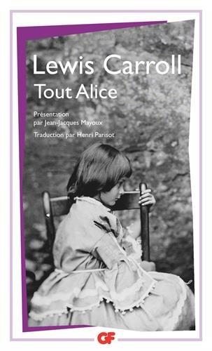 Tout Alice par Lewis Carroll