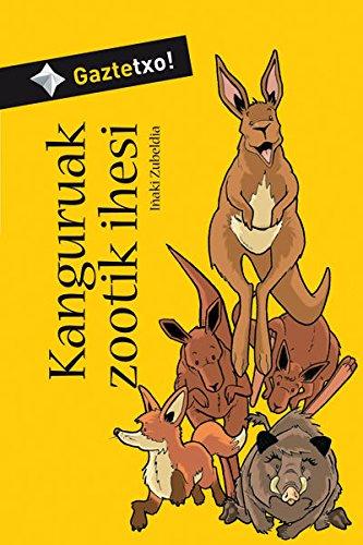 Kanguruak zootik ihesi (Gaztetxo!) por Iñaki Zubeldia Otegi