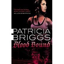 Blood Bound: Mercy Thompson, book 2