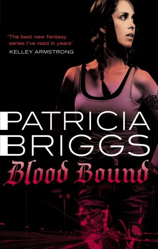 Blood Bound: Mercy Thompson, book 2 (English Edition)