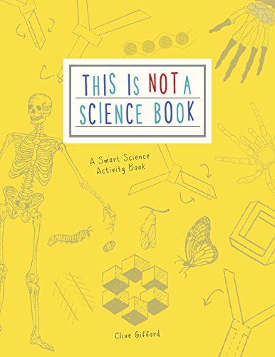 This is not a science book par Clive Gifford