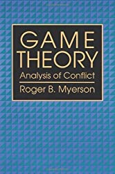 Game Theory: Analysis of Conflict by Roger B. Myerson (1997-09-15)