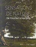 Sensations de nature : De Courbet à Hartung