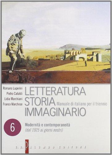 Letteratura storia immaginario. Con espansione online. Per le Scuole superiori: 6