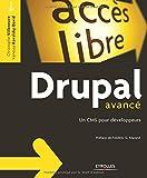Drupal avancé: Un CMS pour développeurs.