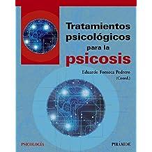 Tratamientos psicológicos para la psicosis (Psicología)